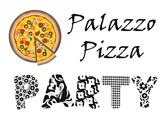 Palazzo Pizza Party